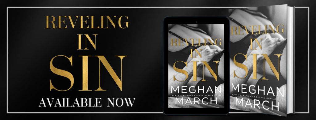 BOOK REVIEW TOUR: REVELING IN SIN by MEGHAN MARCH @Meghan_March @InkSlingerPR #ContemporaryRomance