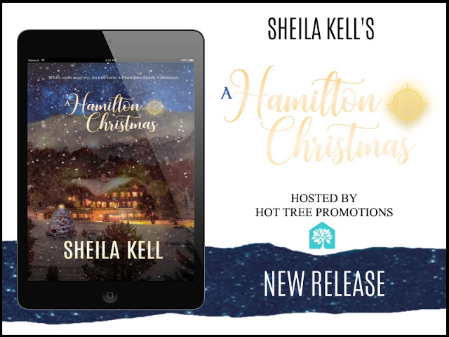 RELEASE BLITZ: A HAMILTON CHRISTMAS by SHEILA KELL