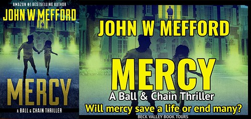 REVIEW TOUR: MERCY by JOHN W. MEFFORD @JWMefford @beckvalleybooks   #Thriller #Mystery