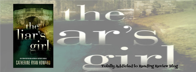 BOOK REVIEW: THE LIAR'S GIRL by CATHERINE RYAN HOWARD #Mystery #Thriller @cathryanhoward