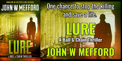 BOOK REVIEW TOUR: LURE by  JOHN W. MEFFORD @JWMefford @beckvalleybooks   #Thriller #Mystery