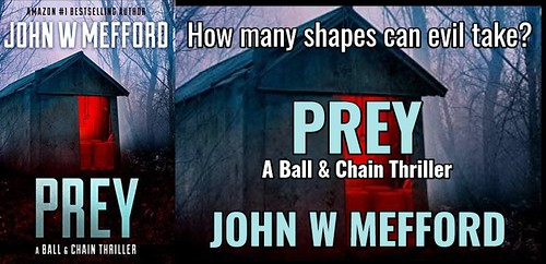 BOOK REVIEW TOUR: PREY by  JOHN W. MEFFORD @JWMefford @beckvalleybooks   #Thriller #Mystery