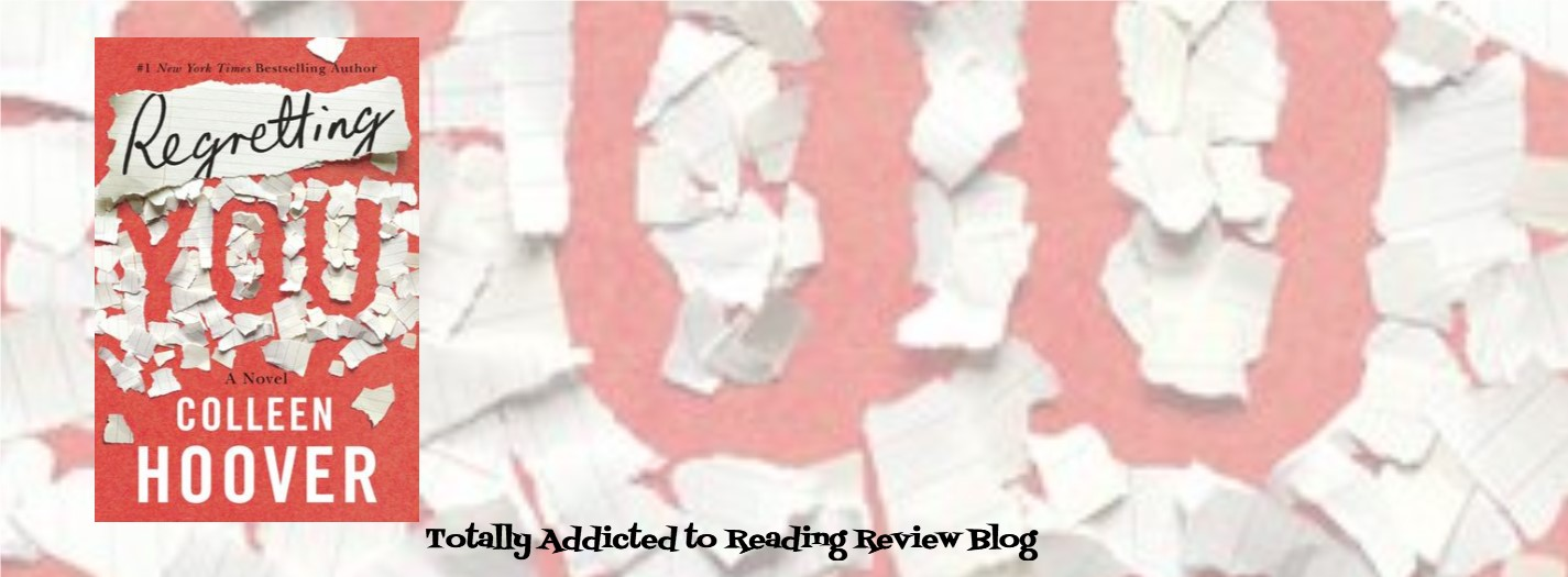 BOOK REVIEW and GIVEAWAY: REGRETTING YOU by COLLEEN HOOVER @colleenhoover